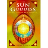 The Sun-Goddess: Myth, Legend, History. My first book.